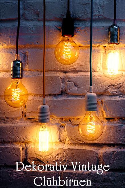 Dekorativ Vintage Glühbirnen - Edison Leuchtmittel